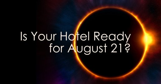 Is your Hotel Ready for Solar Eclipse 2017